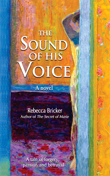 The Sound of His Voice - A Novel, by Rebecca Bricker